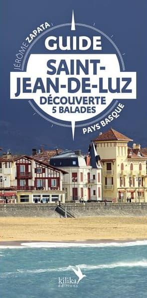 Livre Guide de Saint Jean de Luz